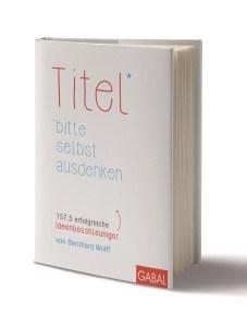 """Neues Buch """"Titel bitte selbst ausdenken"""""""