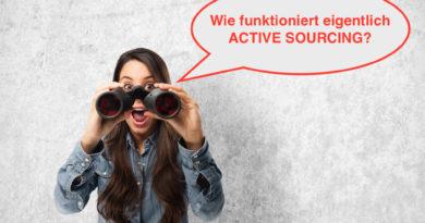 Wie funktioniert eigentlich ACTIVE SOURCING?