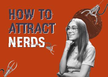 Der zweite Teil von HOW TO ATTRACT NERDS ist da!